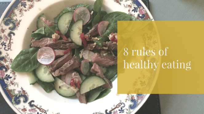 8 rules of healthy eating